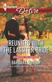 Reunited with the Lassiter Bride ebook by Barbara Dunlop