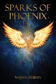Sparks of Phoenix ebook by Najwa Zebian