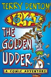Storymaze 4: The Golden Udder ebook by Terry Denton