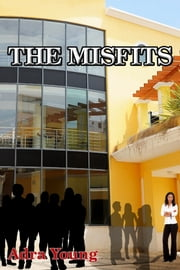 The Misfits ebook by Adra Young