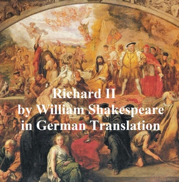 the downfall of richard in william shakespeares play richard ii
