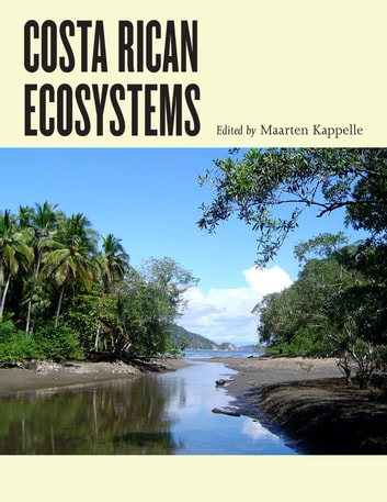 Costa Rican Ecosystems ebook by Rodrigo Gámez Lobo