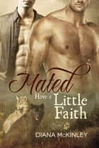 Mated: Have a Little Faith ebook by Diana McKinley