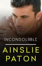 Inconsolable ebook by Ainslie Paton