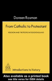 From Catholic To Protestant ebook by Rosman, Doreen M.