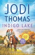 Indigo Lake (Ransom Canyon, Book 6) ebook by Jodi Thomas