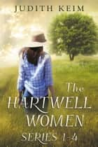 The Hartwell Women Series ebook by Judith Keim
