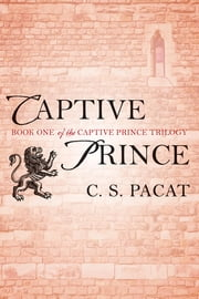 Captive Prince ebook by C. S. Pacat