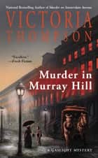 Murder in Murray Hill ebook by Victoria Thompson