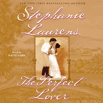 The Perfect Lover audiobook by Stephanie Laurens