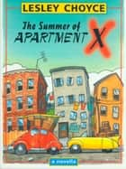 The Summer of Apartment X ebook by Lesley Choyce