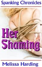 Her Shaming ebook by Melissa Harding