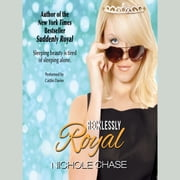 Recklessly Royal audiobook by Nichole Chase