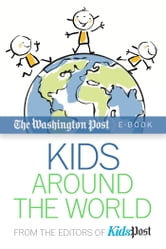 Kids Around the World ebook by The Washington Post