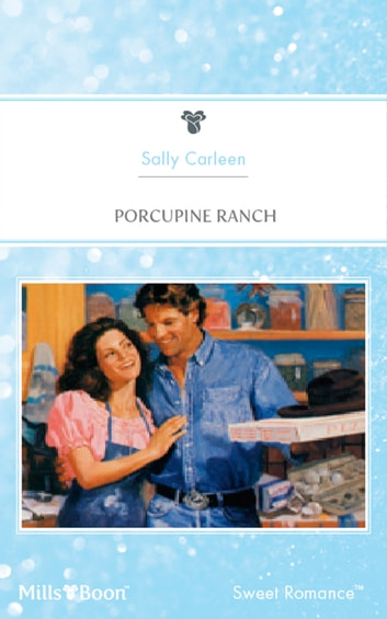 Porcupine Ranch ebook by Sally Carleen