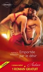 Emportée par le désir - Un délicieux fantasme ebook by Nancy Warren, Debbi Rawlins
