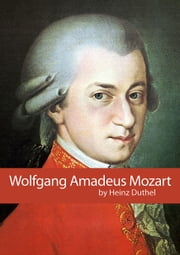 Wolfgang Amadeus Mozart ebook by Kobo.Web.Store.Products.Fields.ContributorFieldViewModel