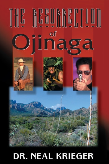 The Resurrection of Ojianga ebook by Dr. Neal Krieger