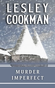 Murder Imperfect ebook by Lesley Cookman