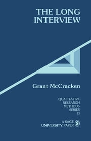 The Long Interview ebook by Dr. Grant McCracken