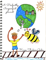 A Perfectly Imperfect Planet ebook by Krupa Thakkar Gedia