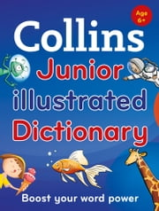 Collins Junior Illustrated Dictionary (Collins Primary Dictionaries) ebook by Collins Dictionaries