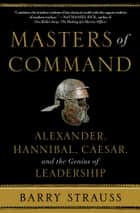 Masters of Command ebook by Barry Strauss