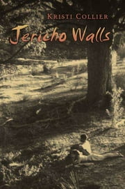 Jericho Walls ebook by Kristi Collier