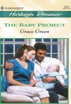 The Baby Project eBook by Grace Green