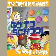 Go to School audiobook by Robert Stanek