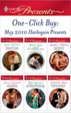 One-Click Buy: May 2010 Harlequin Presents - Virgin on Her Wedding Night\Tamed: The Barbarian King\Blackwolf's Redemption\The Prince's Chambermaid\Mistress: Pregnant by the Spanish Billionaire\Ruthless Russian, Lost Innocence ebook by Lynne Graham, Jennie Lucas, Sandra Marton,...