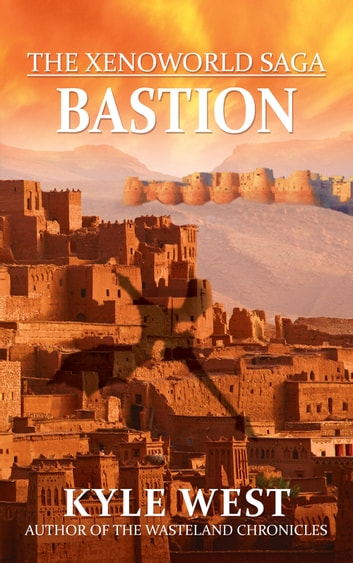 Bastion ebook by Kyle West