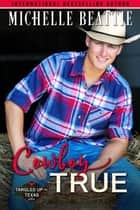Cowboy True ebook by