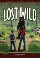 Lost in the Wild ebook by Ryan Jacobson,David Hemenway