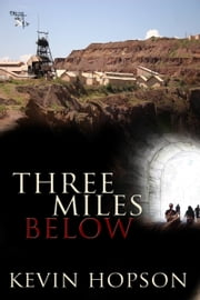Three Miles Below ebook by Kevin Hopson