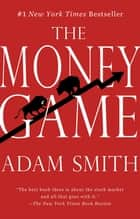 The Money Game ebook by Adam Smith