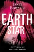 Earth Star ebook by Janet Edwards