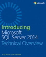 Introducing Microsoft SQL Server 2014 eBook by Ross Mistry, Stacia Misner