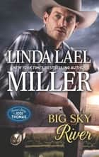 Big Sky River - An Anthology ebook by Linda Lael Miller, Jodi Thomas