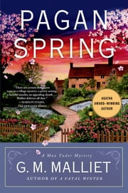 Pagan Spring - A Max Tudor Mystery ebook by G. M. Malliet