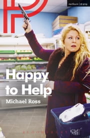 Happy to Help ebook by Michael Ross