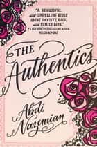 The Authentics ebook by Abdi Nazemian