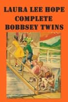 Bobbsey Twins series ebook by Laura Lee Hope