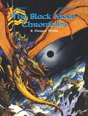 Black Moon Chronicles - Volume 2 - Dragon Winds ebook by François Froideval, Olivier Ledroit