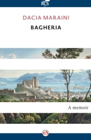 Bagheria ebook by Dacia Maraini