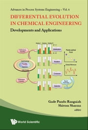 Differential Evolution in Chemical Engineering - Developments and Applications ebook by Gade Pandu Rangaiah, Shivom Sharma