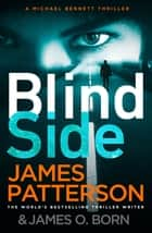 Blindside - (Michael Bennett 12) ebook by James Patterson