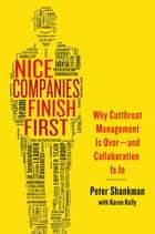Nice Companies Finish First ebook by Peter Shankman