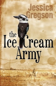 The Ice Cream Army ebook by Jessica Gregson