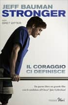 Stronger (versione italiana) ebook by Jeff Bauman